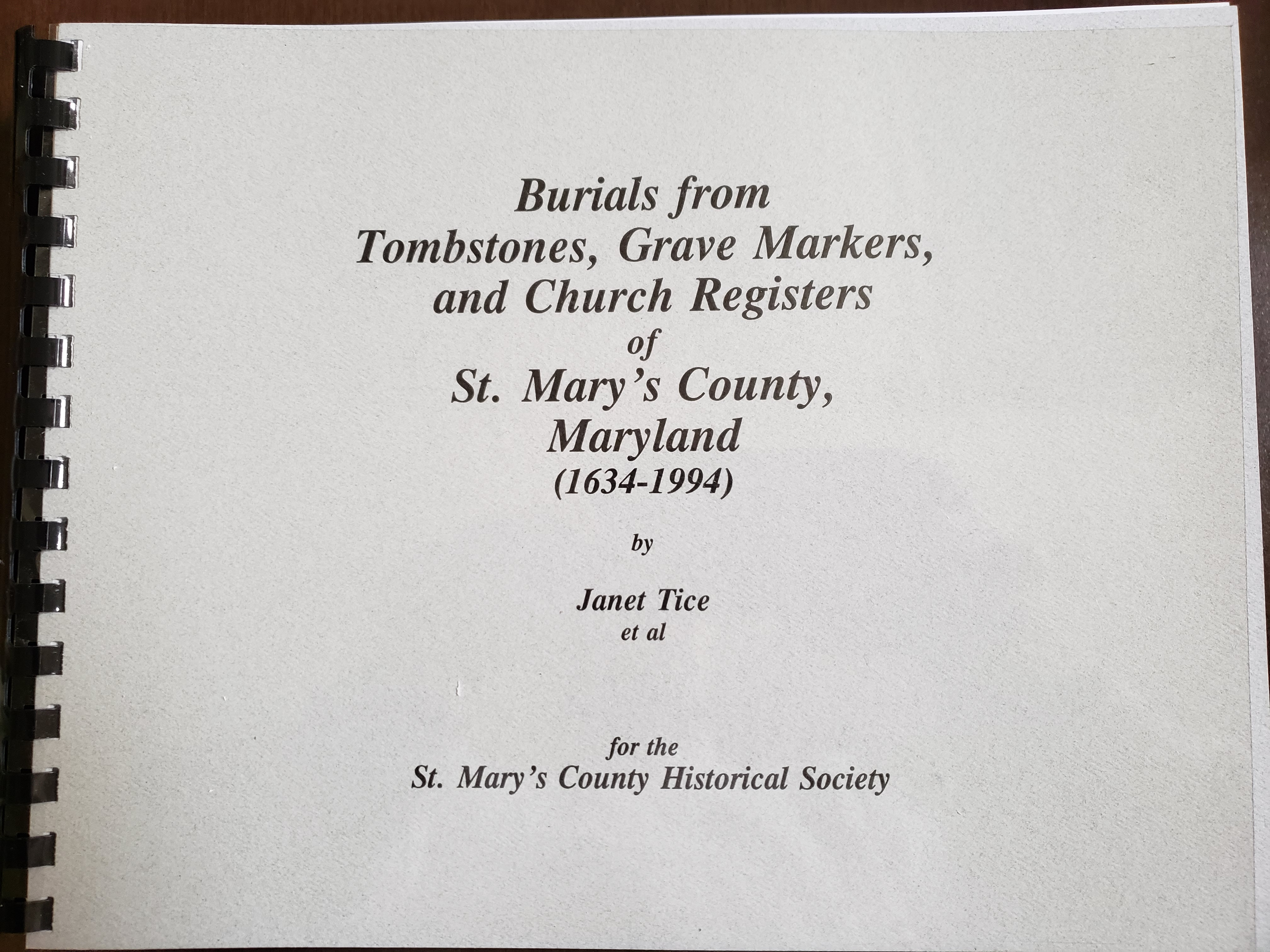 Burials from Tombstones, Grave Markers, and Church Registers of St. Mary's County, Maryland